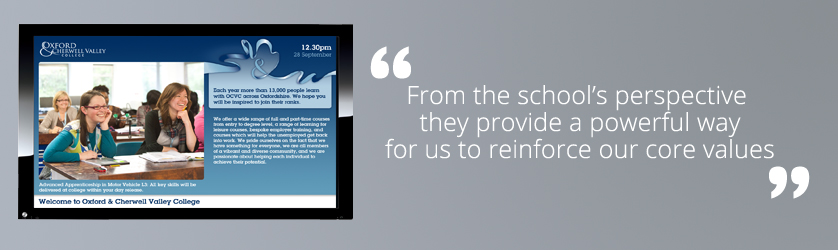 Digital signage gives the school opportunity to focus on the good things about the school